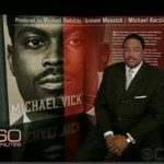In Case You Missed It ~ Michael Vick on 60 Minutes