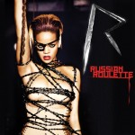 "The ""A"" Pod ~ ""Russian Roulette"" ~ Rihanna"