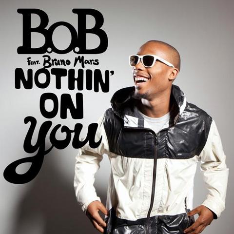 Nothing on You ~ B.o.B ft. Bruno Mars