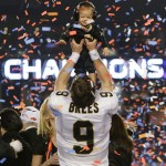 Pic of the Day ~ Super Bowl XLIV MVP Drew Brees & His Son