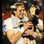 Drew Brees & Son ~ Super Bowl XLIV
