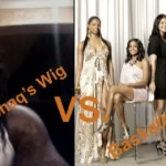 Shaq's Wig vs. Basketball Wives…. Who Won?