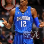 Baby Daddy Drama! Dwight Howard Wants His Child Support Back…