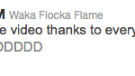 Waka Tweet - Its a Wrap