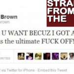Chris Brown Wants You to Know… [A Special F-U Message]