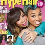 "Cover Shots: Tiny & Zonnique For Hype Hair + ""Sh*t Tiny Says"" [PHOTOS + VIDEO]"
