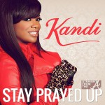 "Kandi Burruss Speaks On Controversy Surrounding ""Stay Prayed Up"" Gospel Release [COVER ART]"