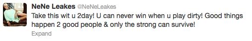 Nene Leakes Words of Wisdom