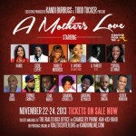 #StraightFromTheA GiveAway – Win A Pair of Tickets to @Kandi's 'A Mother's Love' Stage Play!