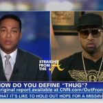 FOR DISCUSSION: What's A 'Thug'? Don Lemon asks Slim Thug for Definition… [VIDEO]