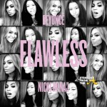 Bump it or Dump It? #FlawlessRemix Beyonce ft. Nicki Minaj… [AUDIO]