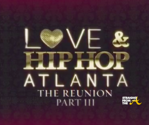 CLICK TO WATCH: LHHATL Season 3 Reunion Part 3