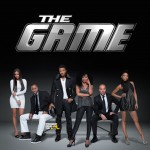 NEWSFLASH! BET Pulls The Plug on 'The Game'….