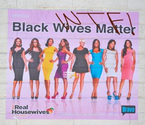 RHOA Black Wives Matter Offensive Poster