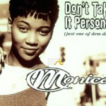 Monica-Dont-Take-It-Pers-300816