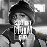 StraightOutta Crack