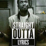 StraightOutta Lyrics - Meek Mill 2