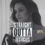 StraightOutta Testicles - Caitlyn