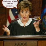 FAIL!!! How To Lose a Case on Judge Judy in 26 Seconds Or Less… [VIDEO]