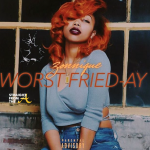 Zonnique Worst Friday 4