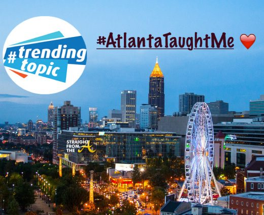 AtlantaTaughtMe