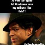 Madonna prince memes 3