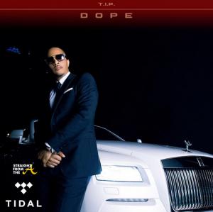 T.I. Dope Tidal 2016