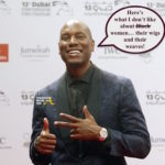OPEN POST: Tyrese Shares His Disdain For Wigs, Weaves & Plastic Surgery…