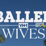 In Case You Missed It: Baller Wives Season 1, Episode #2… (FULL VIDEO)