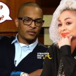 OPEN POST: T.I. Claps Back At Raven Symone For Shading Successful Rappers…