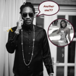 Another One! Future's Latest Baby Mama Wants You To Know Something…