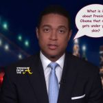 A READ! Don Lemon Poses Public Question To Trump: 'What is it about Obama that gets under your skin?' (VIDEO)