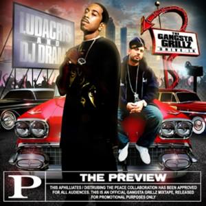 DJ Drama & Ludacris - Gangsta Grillz: The Preview