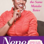 "NeNe Leakes Keeps it ""Real"" in New Book…"
