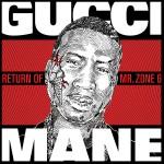 """Gucci Mane's  """"Mr. Zone 6"""" Cover Art…"""