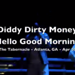 "Diddy Dirty Money ""Coming Home"" Tour Hits Atlanta…  [PERFORMANCE VIDEOS]"