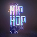 2012 BET Hip Hop Awards Performances + Chris Lighty Tribute & Cyphers (VIDEO)