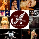"The ""A"" Pod – Music & Videos Featuring Keyshia Cole, 50 Cent, B.o.B., Wiz Khalifa, Chris Brown, Rihanna & More…"