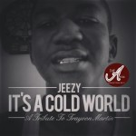 """Young Jeezy Releases """"It's A Cold World"""" – Trayvon Martin Tribute [AUDIO]"""