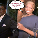 NEWSFLASH! Nene Leakes Wants Kenya Moore & Her Fake Butt Booted From #RHOA!! [VIDEO]
