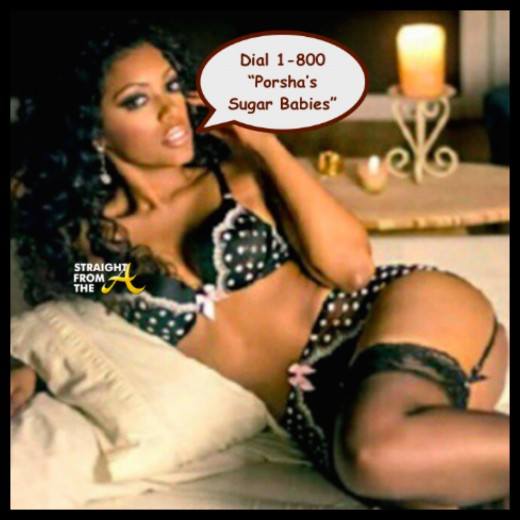 Porsha Williams Sugar Babies - StraightFromTheA 1