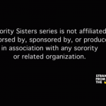 RECAP: Sorority Sisters Episode 1 'Sisterhood is Forever' [WATCH FULL VIDEO] #SororitySisters
