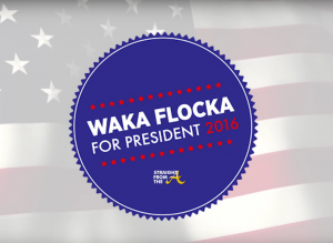 Waka Flocka Flame For President 2016 - 2
