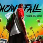 Sneak Peek: John Singleton's 'Snowfall' Showcases the Origin of Crack… (Official Trailer)