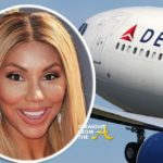 Tamar Braxton Breaks Silence About Delta Ordeal, Accuses Pilot Of Using N-Word During Dispute…