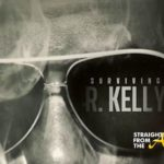 5 Things Revealed on Parts 3 & 4 of 'Surviving R. Kelly' + Watch Full Video…