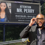 PSA: Tyler Perry Wants Actors To Stop Buying Billboards Near His Studios…